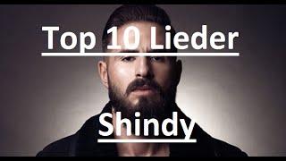 TOP 10 LIEDER ► SHINDY [FullHD]