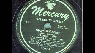 Frankie Laine - That's My Desire (1946) (original 78 rpm)