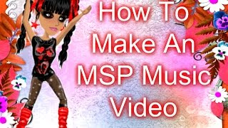 How To Make A Moving Moviestarplanet Music Video ~ Windows