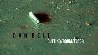 Dan Bell CUTTING/ROOM/FLOOR Ep. #31 : Leakin Park Doc Commentary + Bonus Footage