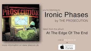 The Prosecution - Ironic Phases