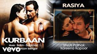 Rasiya - Official Audio Song | Kurbaan| Salim Sulaiman
