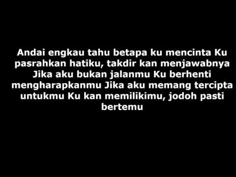 Afgan - Jodoh Pasti Bertemu (lyrics)