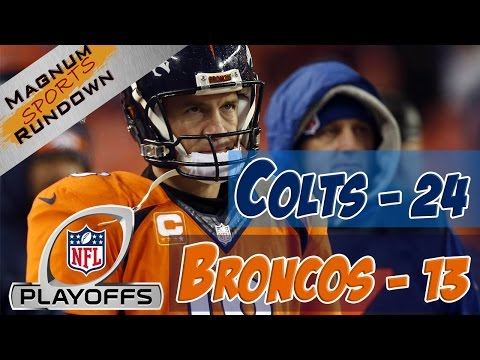 Colts beat Broncos 24-13 in AFC Divisional Playoffs || MSR