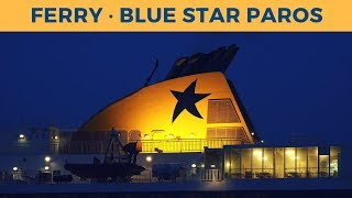 Arrival of ferry BLUE STAR PAROS in Piraeus (Blue Star Ferries)