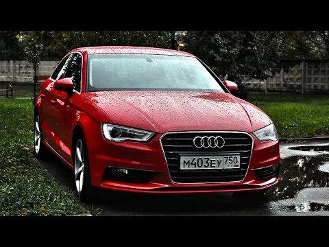 Прежде чем покупать Ауди А3 седан! Тест драйв Audi A3 Sedan 2014-2015 (ч.1)