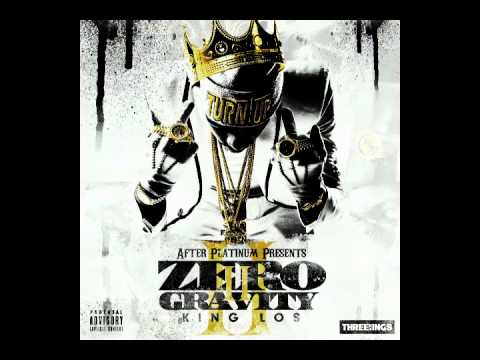10. King Los - All On Me ( ZERO GRAVITY 2 ) ZGII - Download Link