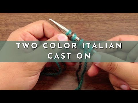 How to Knit the Two Color Italian Cast On