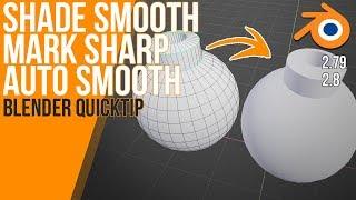 Shade Smooth - Mark Sharp - Auto Smooth | Blender 2.8 & 2.79 Quicktip