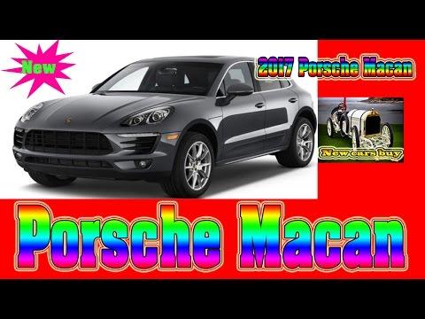 2017 Porsche Macan - New cars buy