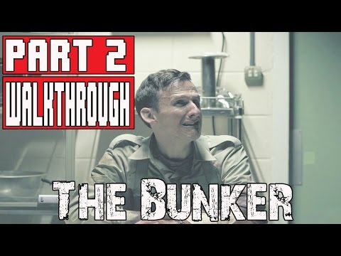 THE BUNKER Gameplay Walkthrough Part 2 1080p   No Commentary