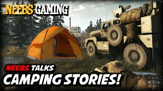 Camping Stories - Neebs Talks