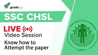 Know How to attempt SSC CHSL Tier I Paper 2017-18, Live Today @ 05:30 PM