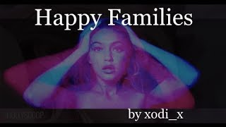 Happy Families by xodi_x