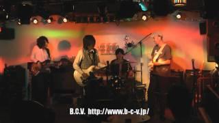 B.C.V.ライブ 2011/11/09 Live@LIveCafe2000(横浜:十日市場) http:/...