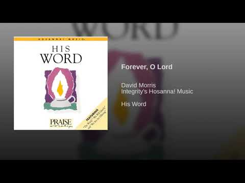 Forever O, Lord - David Morris