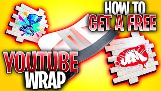 How To Get A FREE YOUTUBE WRAP In Fortnite! - Get FREE Rewards With YouTube Drops!
