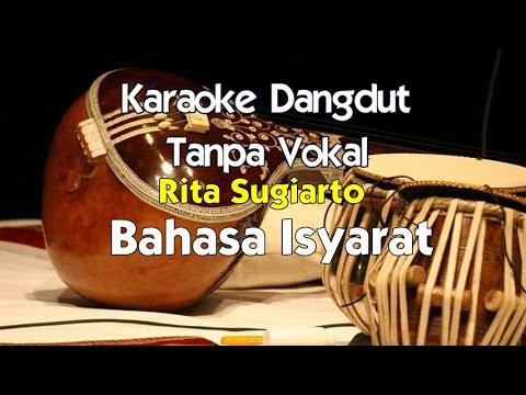 Karaoke Rita Sugiarto - Bahasa Isyarat