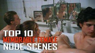 Top 10 Most Memorable Nude Scenes in a Movie