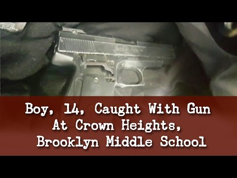Boy, 14, Caught With Gun At Crown Heights, Brooklyn Middle School