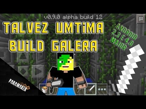 Minecraft Pocket Edition 0.9.0 alpha build 12/Meu Deus quantas build mano/E nem tem o End Portal