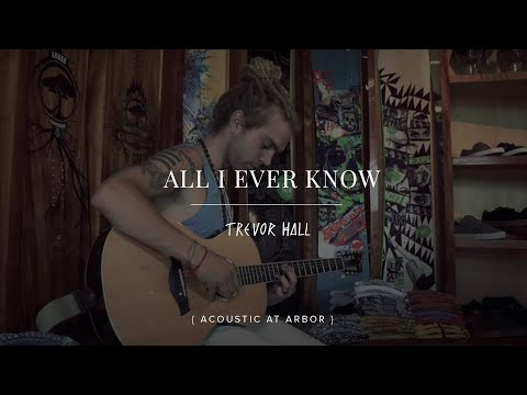 All I Ever Know