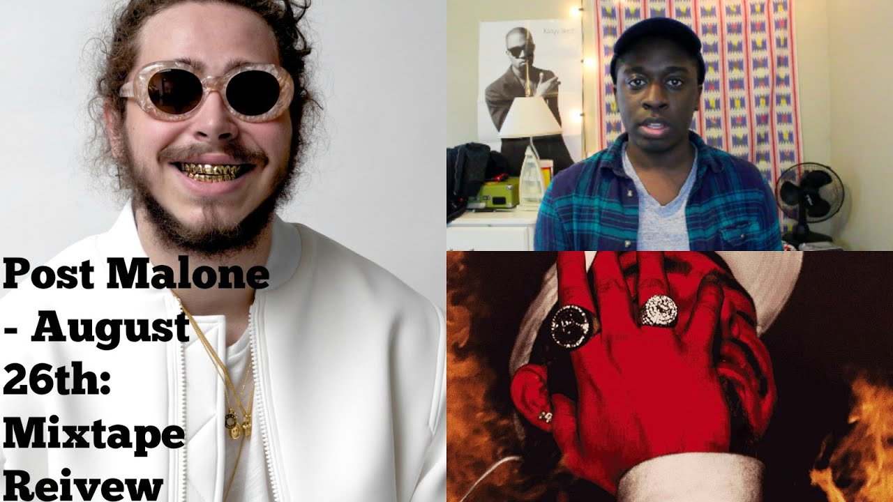 Post Malone - August 26th: Mixtape Review
