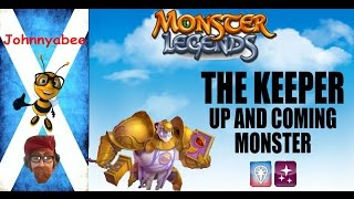 monster legends   the keeper   up and coming monster