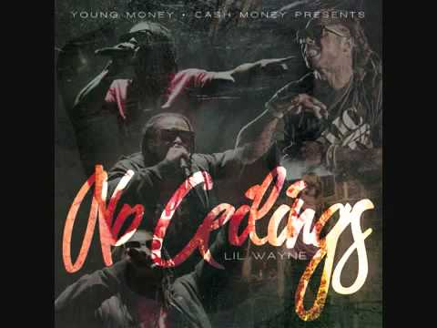 Lil Wayne - No Ceilings - 05 - Wasted