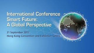 「智慧未來 全球視野」國際會議 International Conference - Smart Future: A Global Perspective