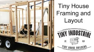 Tiny House Framing and Layout Overview