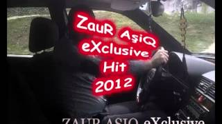 ZauR AsiQ - OxaY OxaY [2012] eXclusive Hit New
