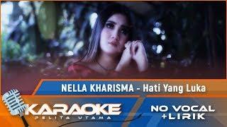 Download Mp3 Hati Yang Luka  Karaoke  - Nella Kharisma