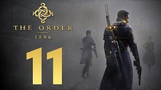 Прохождение The Order 1886 — Часть 11: Волк в Рыцарских Доспехах и Джек Потрошитель