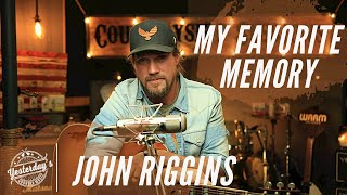 John Riggins - My Favorite Memory (Acoustic) // Countryside Sessions