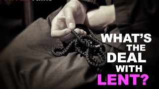 Fr.TEDTalks EP22 - What's the Deal with Lent?