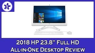 2018 HP 23.8 Full HD All-in-One Desktop Review: AMD A9-9400 Processor, 8GB RAM, 2TB HDD, Windows 10