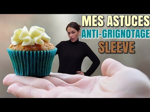 SLEEVE : MES ASTUCES ANTI-GRIGNOTAGE