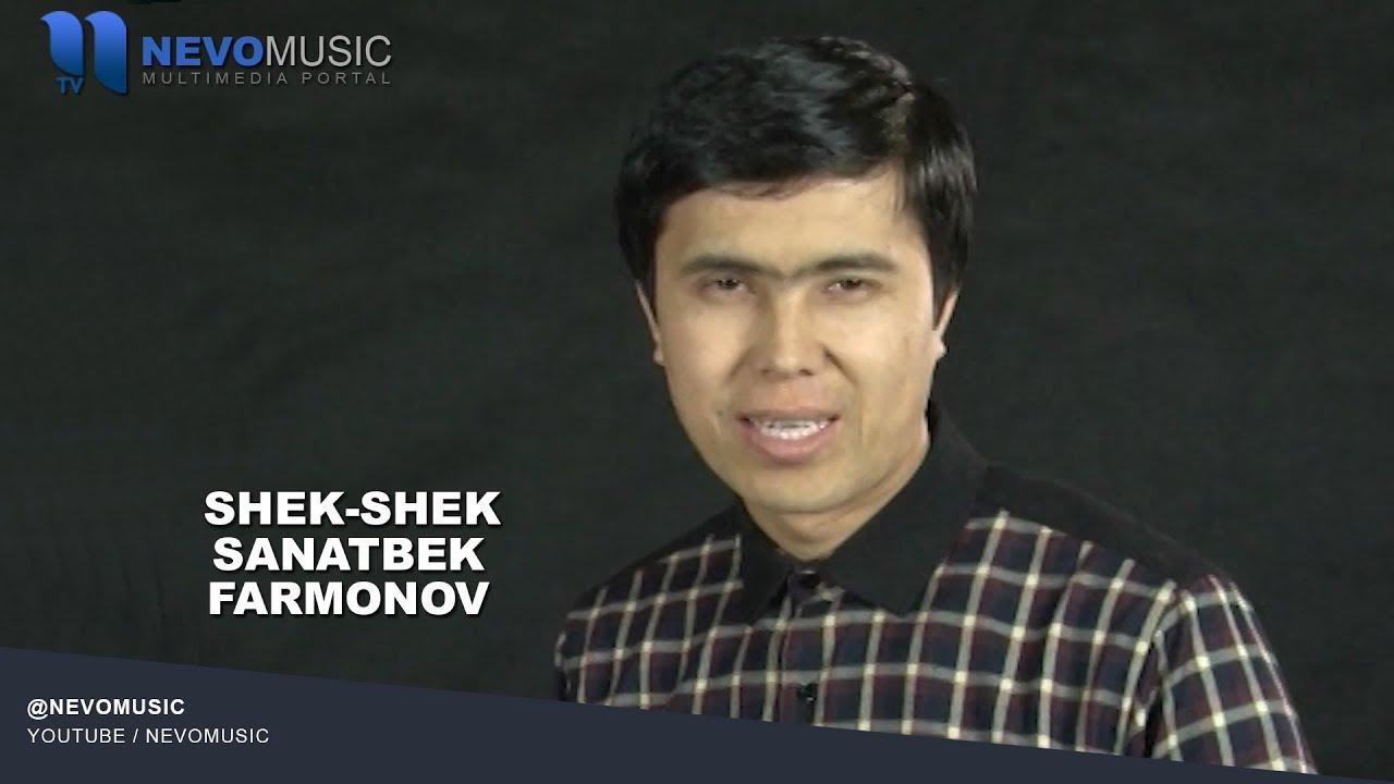 Sanatbek Parmonov - Shek-shek | Санатбек Фармонов - Шек-шек