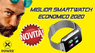 🆕 XPOWER WATCH ➡MIGLIOR SMARTWATCH 2019