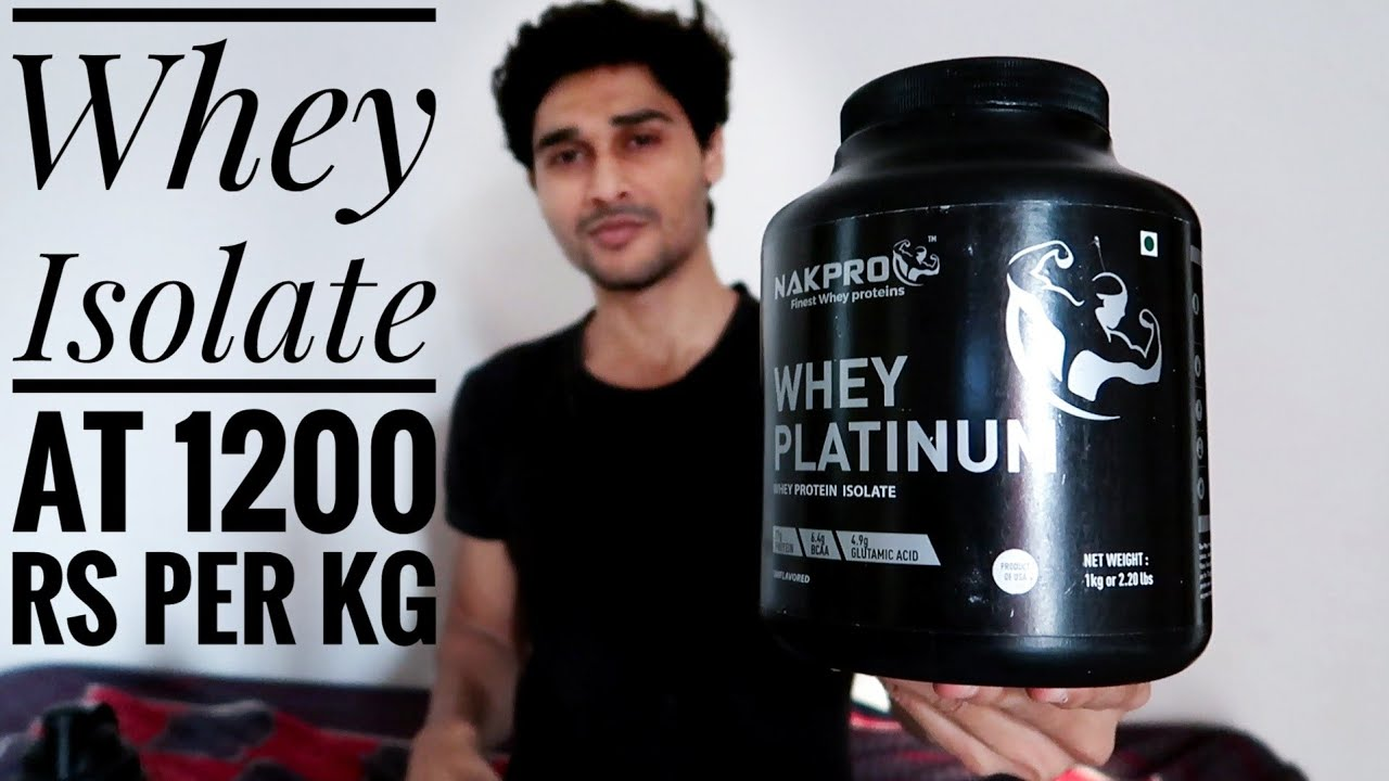 Top 10 Whey Protein 2020.How Good Is India S Cheapest Whey Isolate Nakpro Whey Isolate Review Hindi