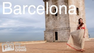 Barcelona, Spain: Top 10 Attractions - My Travel Crowd