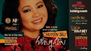 Hoàng Oanh | Chuyến Tàu Hoàng Hôn | Mini-album (Official Audio Video)