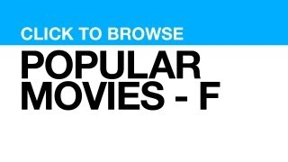 Most Popular Movies - F **CLICK POSTER to watch clips from that MOVIE**