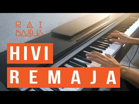 HIVI - Remaja Piano Cover