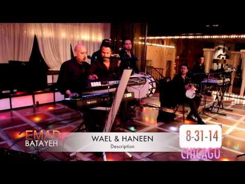 EMAD BATAYEH- CHICAGO - WAEL AND HANEEN -8-31-14