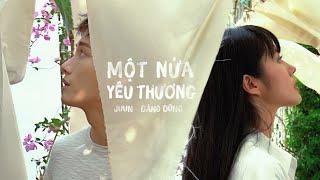 Download lagu JUUN D - MỘT NỬA YÊU THƯƠNG (OFFICIAL MV)