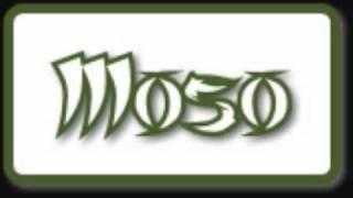 Moso - Elämää