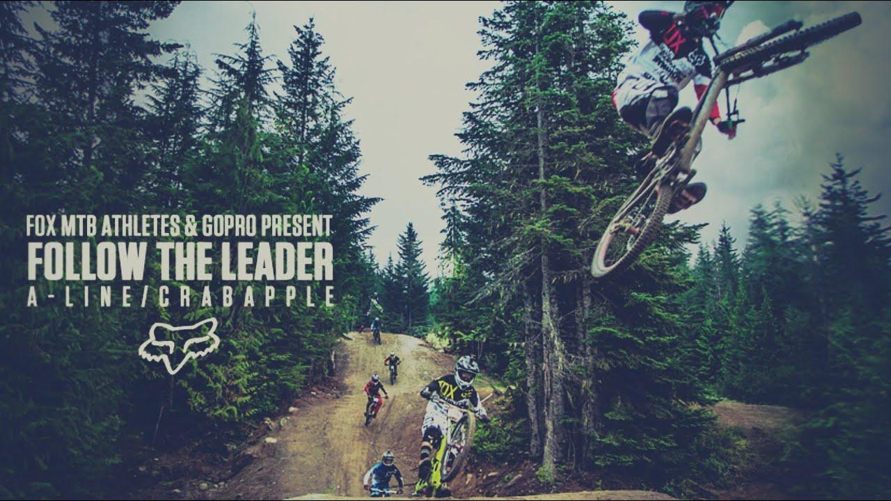 Fox MTB Presents | Follow The Leader A- Line/ Crabapple | 14 Cameras, 100% GoPro