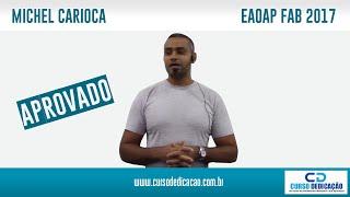 Depoimento Michel CARIOCA Aprovado no Concurso EAOAP FAB ADMINISTRAÇÃO 2018 19